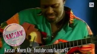 ZOUK   KASSAV'   MWEN ALE   LE CLIP  ORIGINAL VIDEO