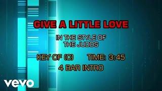 The Judds - Give A Little Love (Karaoke)