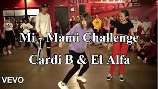 Mi   Mami  El Alfa & Cardi B | Dance Challenge