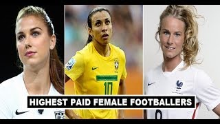 Top 5 Highest Paid Female Footballer Players in 2019