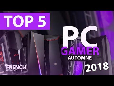 TOP 5 PC GAMER PAS CHER AUTOMNE 2018
