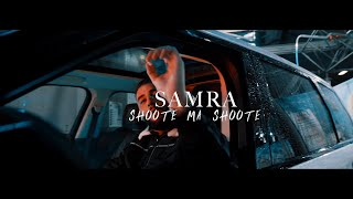 SAMRA   SHOOTE MA SHOOTE (prod. By Lukas Piano)