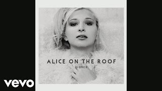 Alice On The Roof   On The Roof (Audio)