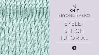 How to KNIT EASY EYELET STITCH for Beginners (step by step!)
