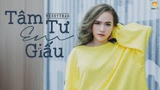 Tâm Tư Em Giấu - Wendy Thảo [Video Lyrics]