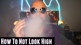 How To Not Look High When Smoking Weed