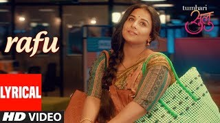 Tumhari Sulu : Rafu Full Song lyrics | Vidya Balan - YouTube