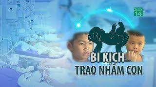VTC14 | Hà Nội: Phát hiện bị trao nhầm con sau 6 năm