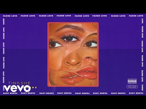 Tinashe – Faded Love Ft Future