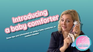 How to introduce a baby comforter to your little one