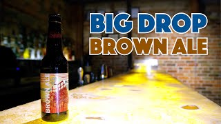 🍺 Brown Ale - Tasting Non Alcoholic Beer Big Drop Brewing