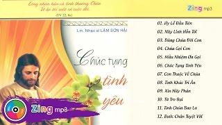 Chúc Tụng Tình Yêu - Various Artists (Album)