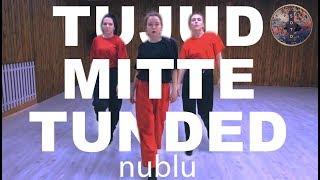 TMT (Tujud Mitte Tunded)   NUBLU I Mellin Choreography
