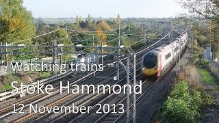preview picture of video 'Watching Trains - West Coast Main Line - Stoke Hammond'