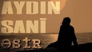 Aydın Sani – Əsir