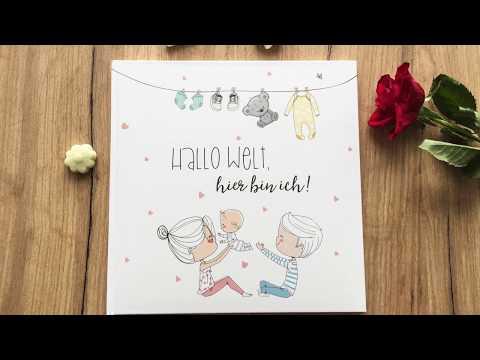 """Babytagebuch """"Hallo Welt, hier bin ich!"""""""