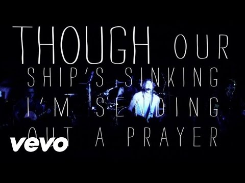 Our Ship's Sinking Lyric Video