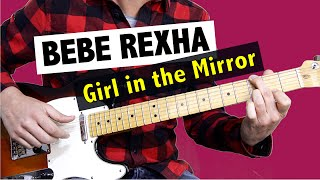 Bebe Rexha   Girl In The Mirror (Ugly Dolls)  Guitar Lesson +FREE TAB