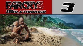 Far Cry 3 Walkthrough - Part 3 - Saving Lisa  [Far Cry 3 Let's Play Series]
