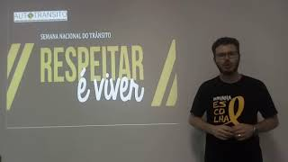 Semana Nacional de Trânsito - Prof. Michael Barreto