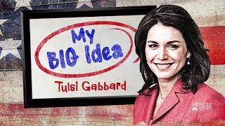 Tulsi Gabbard Shares Her 'Big Idea' For Removing The U.S. From Foreign Conflicts | NBC Nightly News