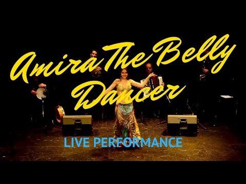 Amira The Belly Dancer Video