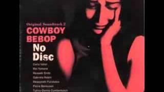Cowboy Bebop OST 2 No Disc - Don't Bother None