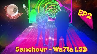 5anchour Wa7la LSD - Visuel 3aty (Music by TORA)