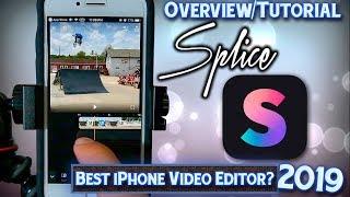 Splice App - Overview & Tutorial - iPhone Video Editor 2019 Update