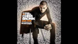 Chris Brown - Say Ahh (Free Mixtape Download Link) feat. T. Breezy