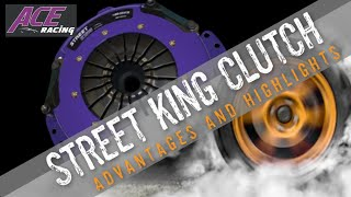 Street King Advantages and Highlights