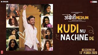 Kudi Nu Nachne De:Angrezi Medium Anushka,Katrina,Alia,Janhvi,Ananya,Kriti,Kiara,Radhika,Sachin-Jigar
