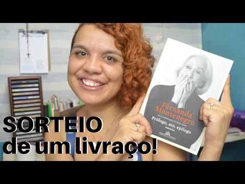 SORTEIO: PRÓLOGO, ATO, EPÍLOGO da FERNANDA TORRES