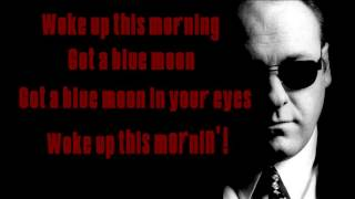 Woke Up This Morning - Alabama 3 - Lyrics