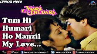 Tum Hi Hamari Ho Manzil My Love - Lyrical Video | Yaara