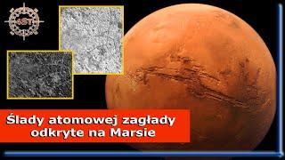 Ślady atomowej zagłady odkryte na Marsie