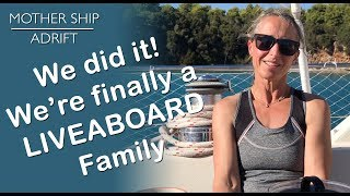 008: Living the Dream of a Liveaboard Family at Sea on our own Sail Boat