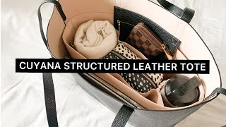 CUYANA STRUCTURED LEATHER TOTE: REVIEW & WHATS IN MY BAG