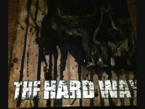 The Hard Way (Full EP)