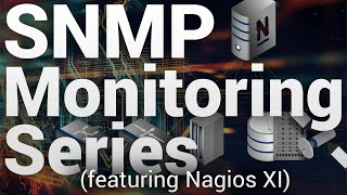 SNMP Monitoring with Nagios XI