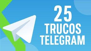 DOMINA TELEGRAM: 25 TRUCOS para ser todo un EXPERTO