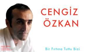 Cengiz Özkan - Bir Fırtına Tuttu Bizi [Kırmızı Buğday  © 1998 Kalan Müzik ]
