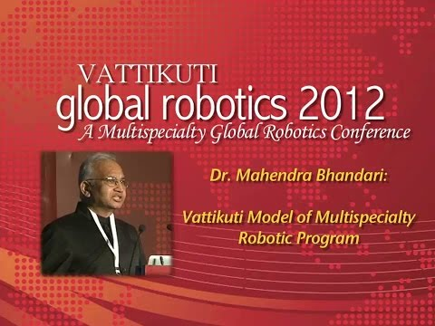 Vattikuti Model of Multispecialty Robotic Program VGR