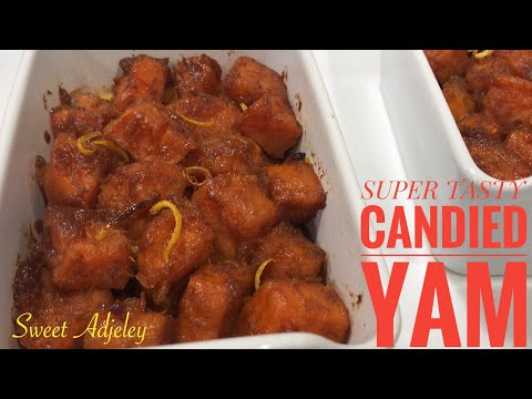 THE BEST CANDIED YAM YOU WILL EVER MAKE | CANDIED SWEET POTATOES