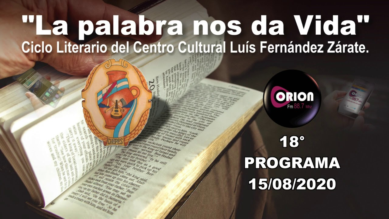 """La palabra nos da Vida"" - 18° programa del sábado 15/08/2020."
