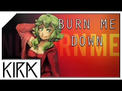 KIRA - Burn Me Down ft. GUMI English (Original Song)
