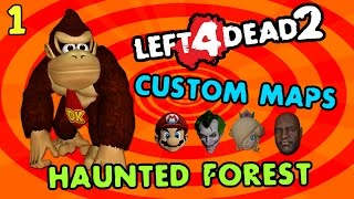 Haunted Forest - Left 4 Dead 2 - Funny Maps, Mods, and Moments! - Part 1