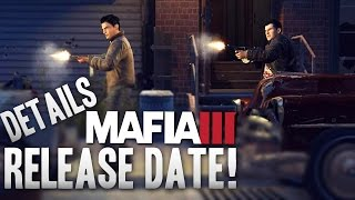 Mafia 3 - Delayed? New Release Date Details!