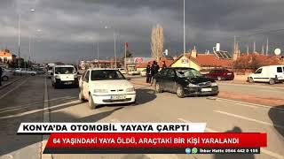 Konya'da otomobil yayaya çarptı