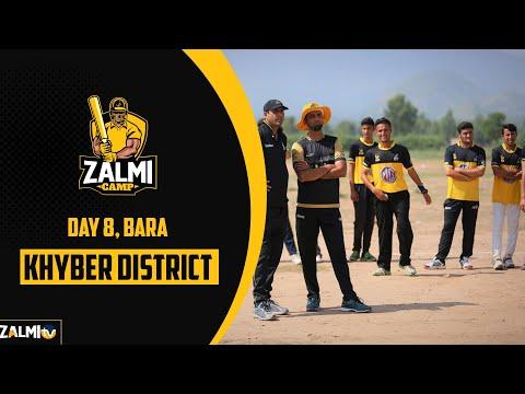 MG Zalmi Camp | Day 8 | Bara , Khyber District